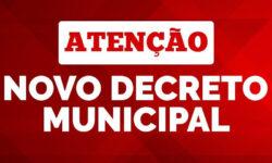 Novo Decreto Municipal com medidas de restrições