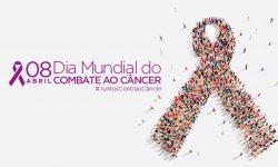 Ontem foi Dia Mundial de Combate ao Cancer